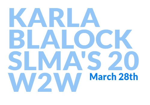 Karla-Blalock-SLMA-20-Women2Watch