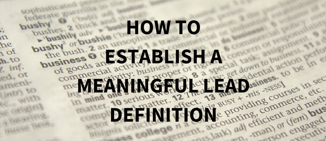 How to Establish a Lead Definition