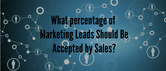 What_Percentage_of_Marketing_Leads_Should_Be_Accepted_By_Sales-.png