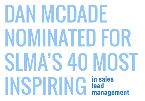 Dan McDade SLMA's 40 Most Inspiring in Sales Lead Management
